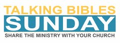 Talking Bibles Sunday - Share the Ministry with your Church